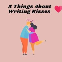 Writing Romance? Check Out This - 5 Things About Writing Kisses @KileyDunbar  #MondayBlogs