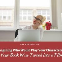 The Benefits of Imagining Who Would Play Your Characters if Your Book Was Turned into a Film   @BeautySwot   #MondayBlogs