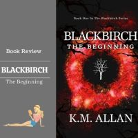 #BookReview Blackbirch @KMAllan_writer #UrbanFantasy #yabooks #witchesandmagic