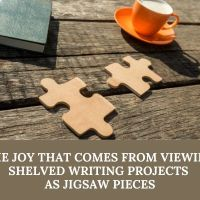 The Joy That Comes From Viewing Shelved Writing Projects As Jigsaw Pieces 🧩 #AmWriting