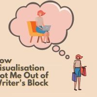 How Visualisation Got Me Out of Writer's Block #AmWriting
