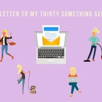 A Letter To My Thirty Something Self