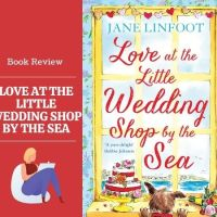 #BookReview Love at the Little Wedding shop by the Sea  #Blogtour @janelinfoot
