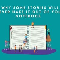 Why Some Stories Will Never Make It Out Of Your Notebook  #AmWriting #Writer
