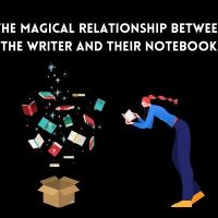 The Magical Relationship Between The Writer and Their Notebooks #AmWriting