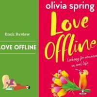 #BookReview Love Offline @ospringauthor #RomCom