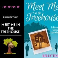 #BookReview Meet Me In the Treehouse @kelly_tink  #Bookish