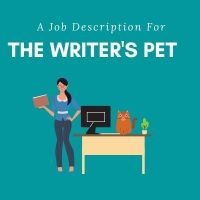 A Job Description For The Writer's Pet #amwriting