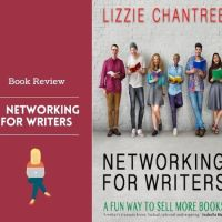 Networking For Writers #BookReview #Writers @Lizzie_Chantree