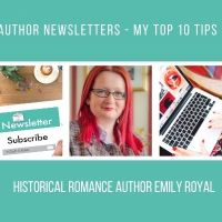 Author Newsletters - My Top 10 Tips @eroyalauthor #MondayBlogs