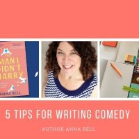 5 Tips For Writing Comedy @AnnaBell_Writes  #AmWriting #Romcom
