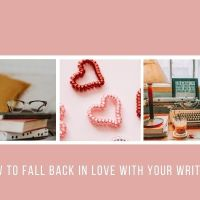 How To Fall Back In Love With Your Writing #AmWriting  ❤️