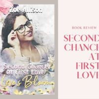#Book Review Second Chance At First Love @zoeallisonauth1 #whattoread