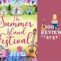 #BookReview The Summer Island Festival @RachelBWriter